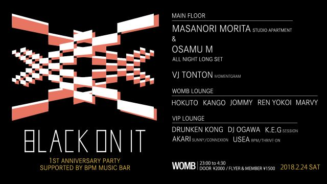 BLACK ON IT -1st Anniversary Party- Supported by BPM MUSIC BAR