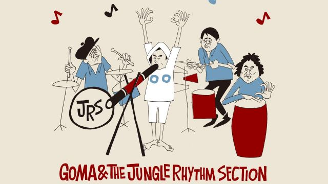 GOMA&JUNGLE RHYTHM SECTION