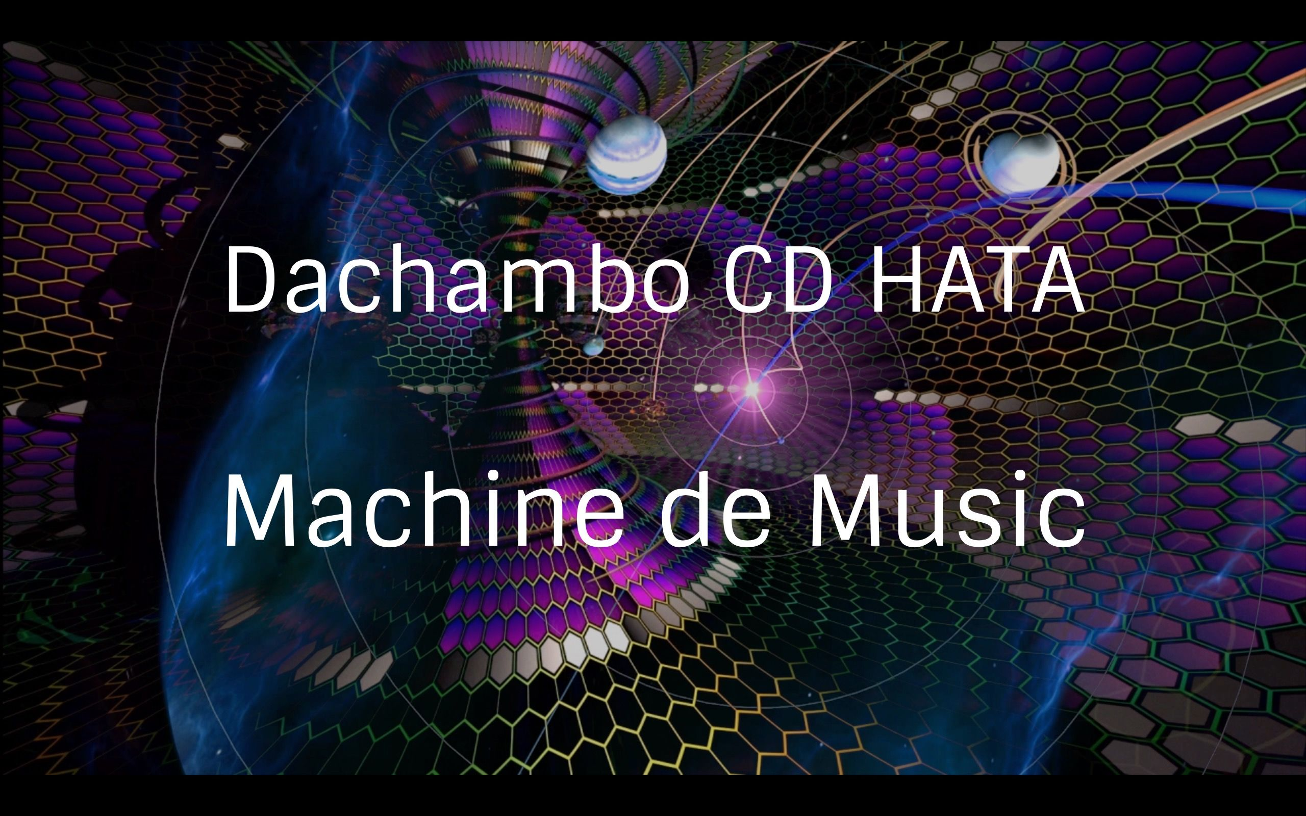 Dachambo CD HATAのMachine de Music 