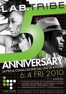 LAB.TRIBE 5th ANNIVERSARY SPECIAL PARTY! ~JAY'ED & COMA-CHI SPECIAL LIVE IN KYOTO~