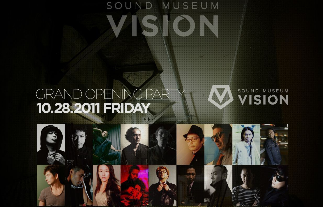 SOUND MUSEUM VISION GRAND OPENING PARTY