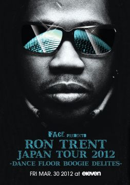 FACE presents RON TRENT JAPAN TOUR 2012