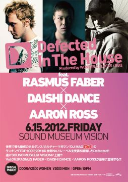 Defected In The House feat. RASMUS FABER, DAISHI DANCE, AARON ROSS