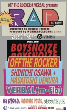 OFF THE ROCKER & VERBAL present RAD ~JUST MOVED!!~ Special Guest//BOYS NOIZE