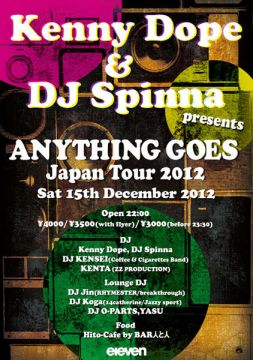 Kenny Dope & DJ Spinna present ANYTHING GOES tour in Japan 2012