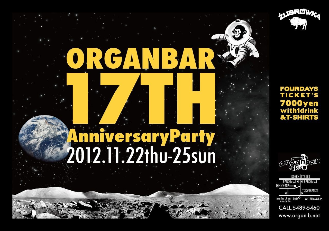 Organbar 17th Anniversary Party 4days -day4-