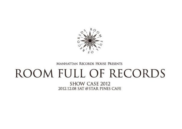 ROOM FULL OF RECORDS Show Case 2012