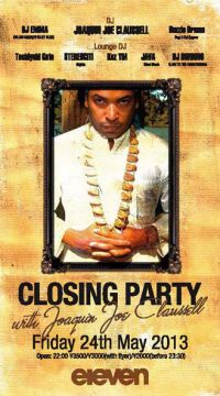 eleven Closing Party with Joaquin Joe Claussell
