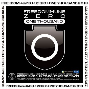 FREEDOMMUNE 0<ZERO> ONE THOUSAND 2013