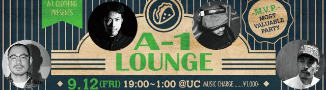 A-1 CLOTHING PRESENTS A-1 LOUNGE -M.V.P.-( MOST VALUABLE PARTY)