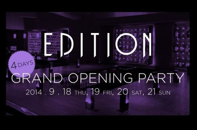 Edition Grand Opening Party