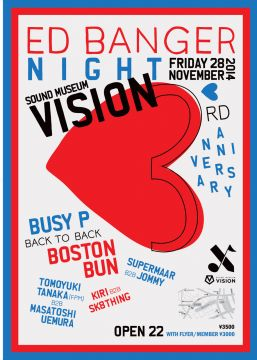 "SOUND MUSEUM VISION 3rd ANNIVERSARY DAY1 ""Ed Banger night"""
