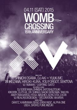 "WOMB 15th ANNIVERSARY ""WOMB CROSSING"""