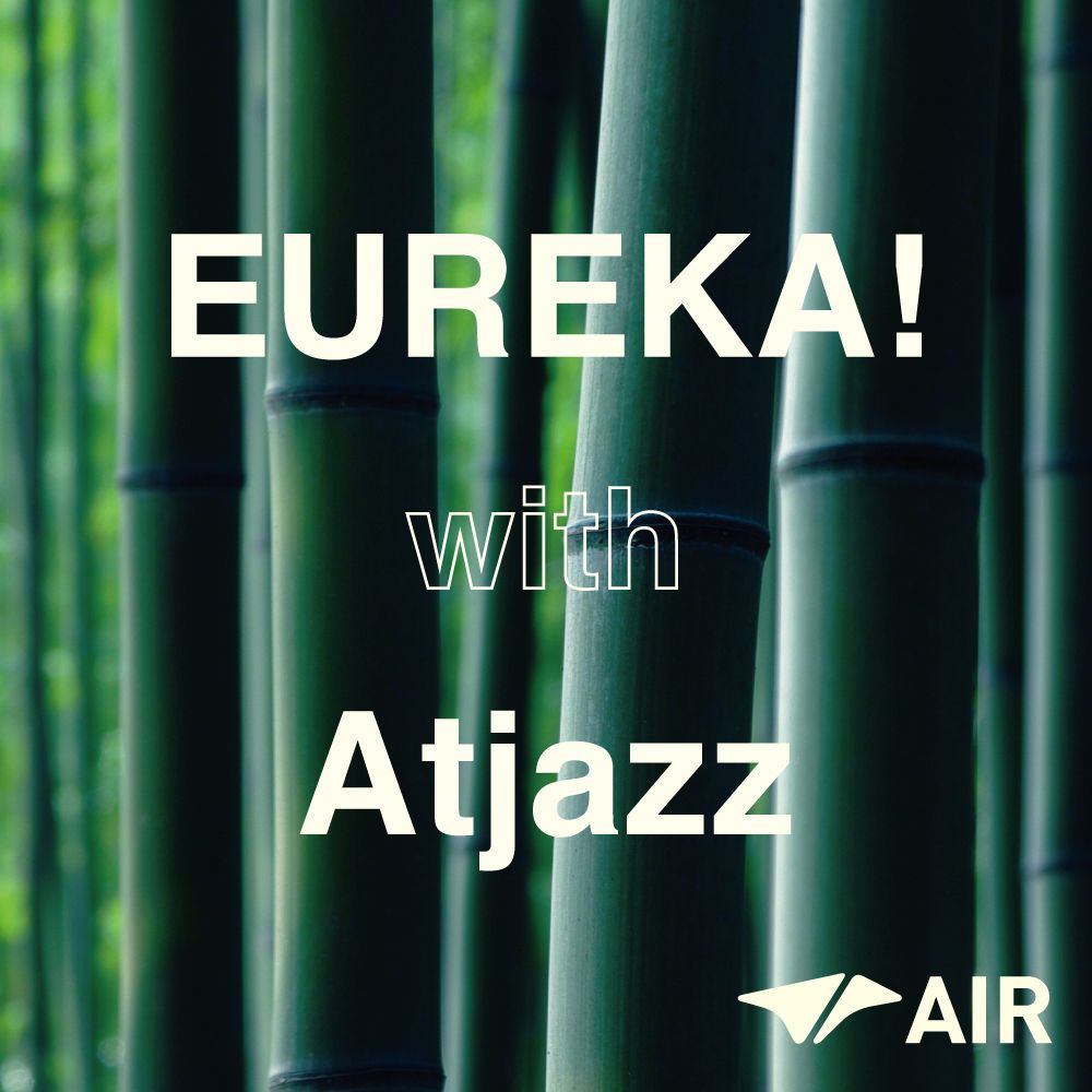EUREKA! with Atjazz