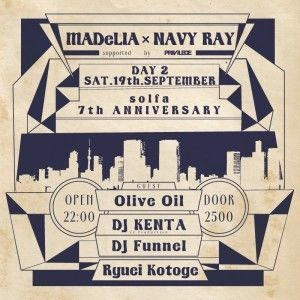 "solfa 7th Anniversary Party DAY2 ""MADeLIA × NAVY RAY"" -supported by PRIVILEGE-"