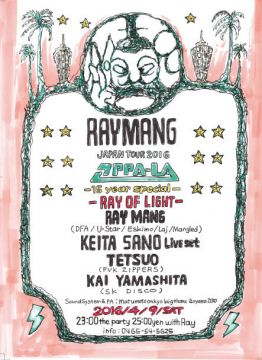 Ray Mang Japan Tour 2016 & OPPA-LA 15th year Special!!- RAY of LIGHT -
