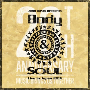 Body&SOUL Live in Japan 2016