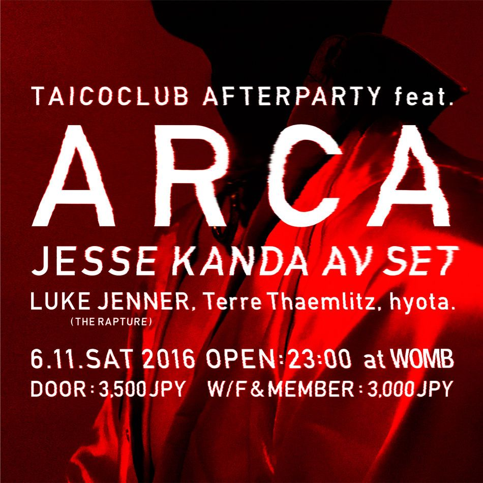 TAICOCLUB AFTER PARTY feat. ARCA