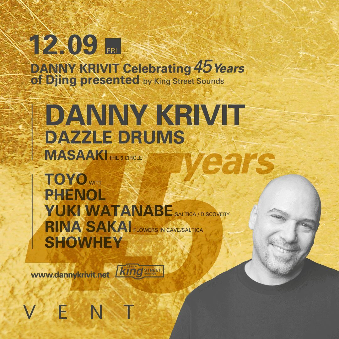 Danny Krivit Celebrating 45 Years of Djing presented by King Street Sounds