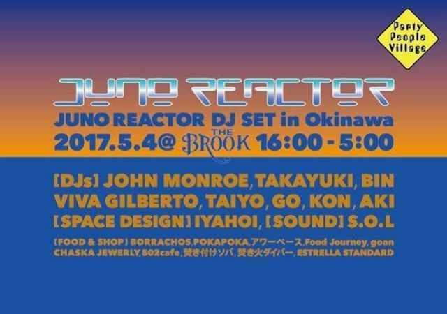 Juno Reactor Dj set in Okinawa