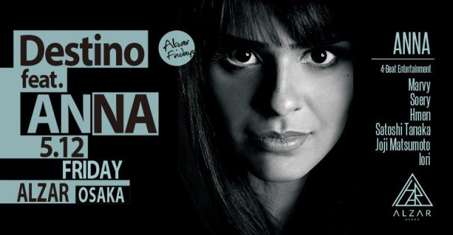 5/12(FRI) Destino feat. ANNA ALZAR Friday
