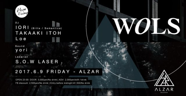 6/9(FRI) WOLS feat.IORI ALZAR Friday
