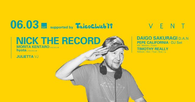 Nick The Record supported by TAICOCLUB'17