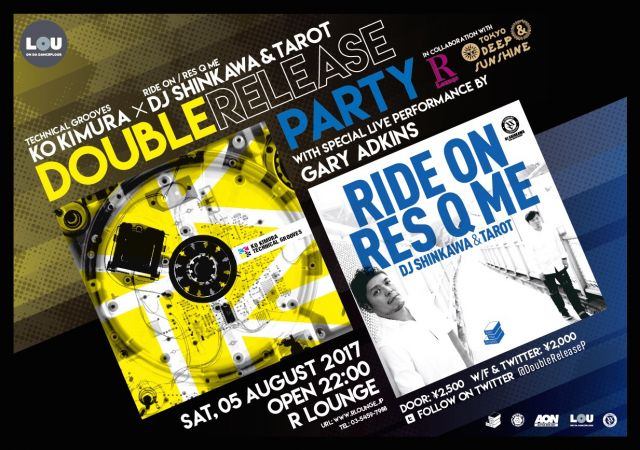 KO KIMURA『TECHNICAL GROOVES』× DJ SHINKAWA & TAROT『RIDE ON / RES Q ME』 DOUBLE RELEASE PARTY(6F)