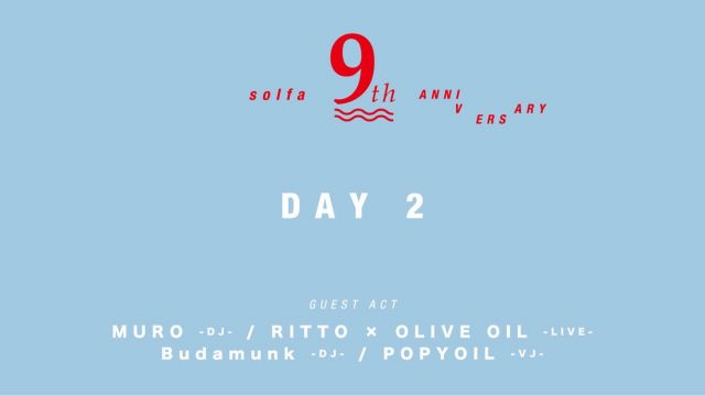 Solfa 9th Anniversary supported by Starter Black Label , CHILL OUT-Day 2-