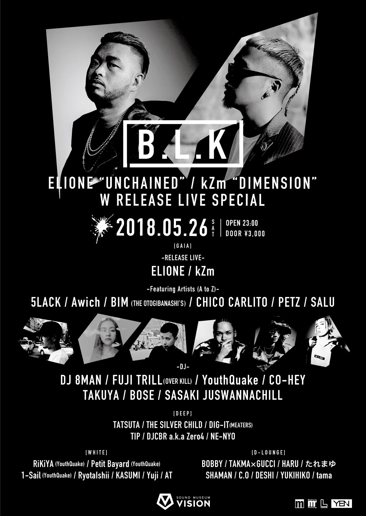 "B.L.K ELIONE""UNCHAINED"" / kZm""DIMENSION""  W RELEASE LIVE SPECIAL"
