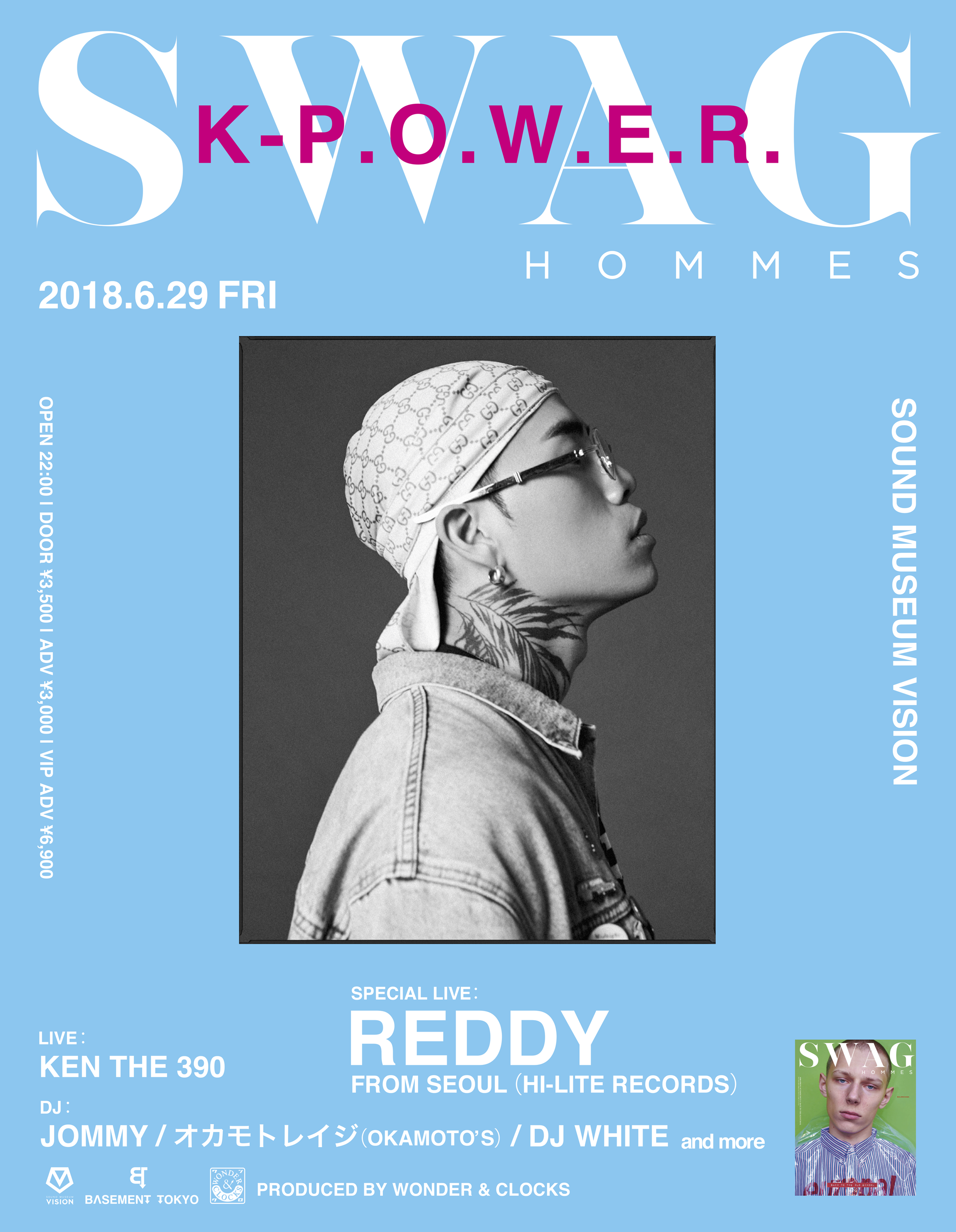 SWAG HOMMES × K-P.O.W.E.R. feat. Reddy from seoul(Hi-Lite Records) Produced by WONDER&CLOCKS//ワンクロ
