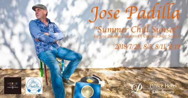 TABLE 9 TOKYO Presents Summer Chill Sunset by José Paddila Creators Of Café del Mar Sound