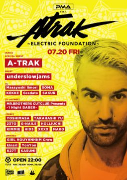 P.M.A feat.A-TRAK~ELECTRIC FOUNDATION~