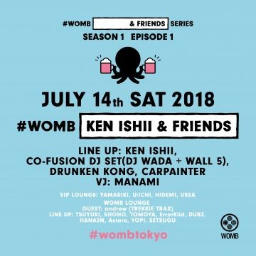 #WOMB [KEN ISHII & FRIENDS]
