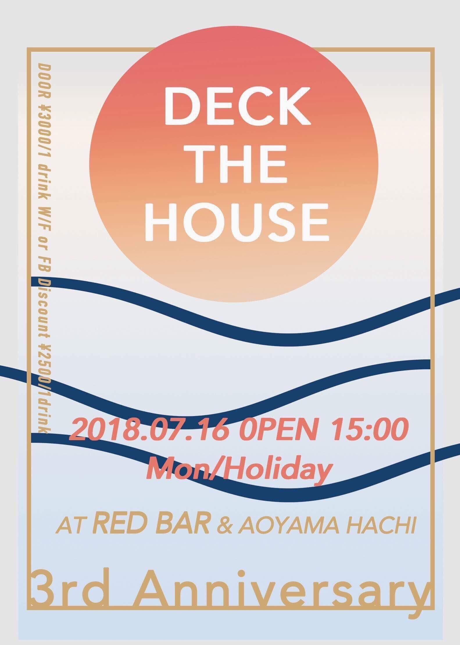 DECK THE HOUSE 3rd Anniversary @ RED BAR & aoyama hachi