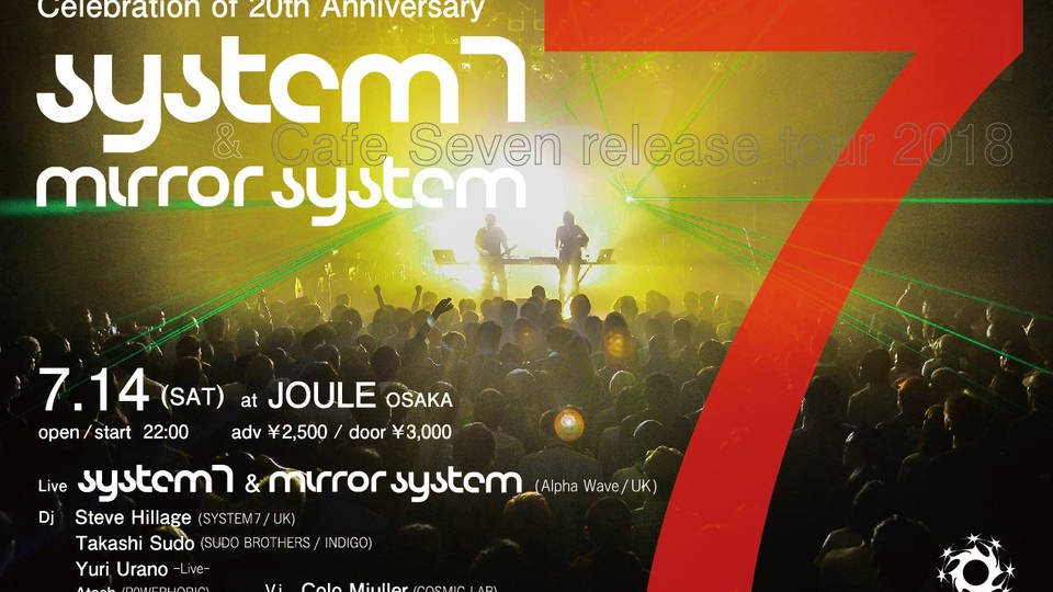 Blissdom Presents System7 & Mirror System in 20th Anniversary