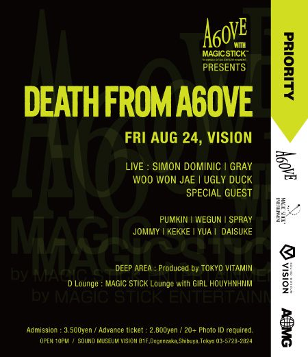 A6OVE & MAGIC STICK presents DEATH FROM A6OVE pop up after party in TOKYO!