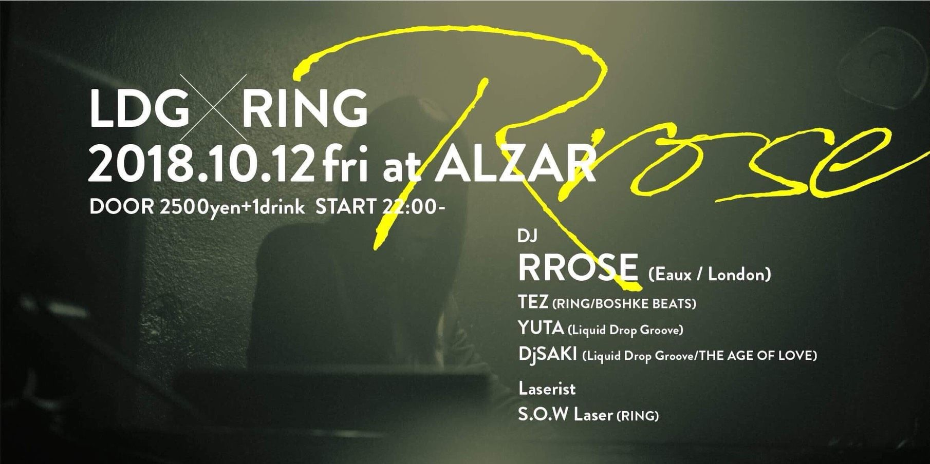 Alzar feat LDG×RING = RROSE =