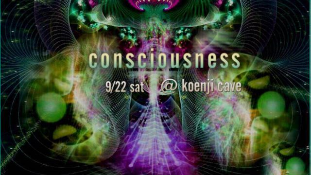 koenji cave presents *consciousness*