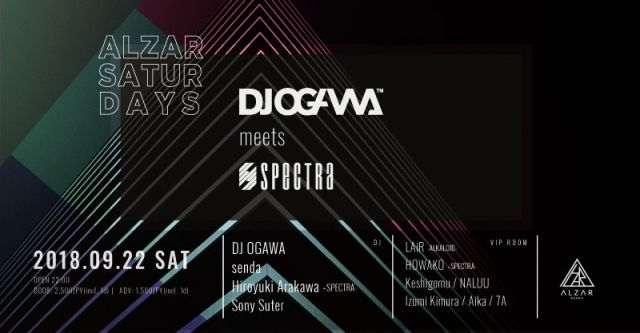 ALZAR SATURDAYS feat.DJ OGAWA meets SPECTRA