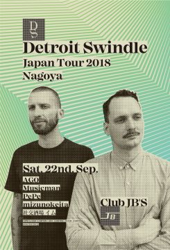 DETROIT SWINDLE JAPAN TOUR 2018 NAGOYA