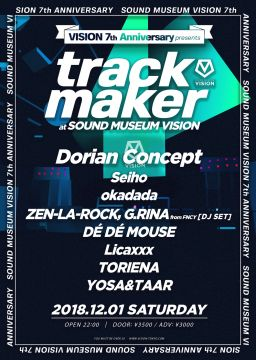 VISION 7th Anniversary 'trackmaker'