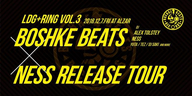 Ldg×Ring -Boshke Beats×Ness Release Tour in Osaka-