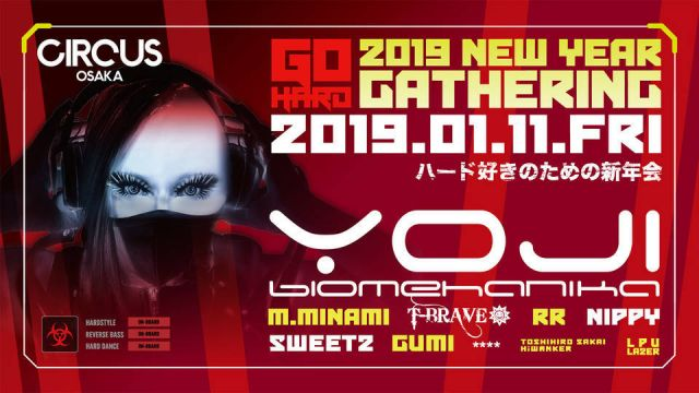 GO HARD presents 2019 NEW YEAR GATHERING