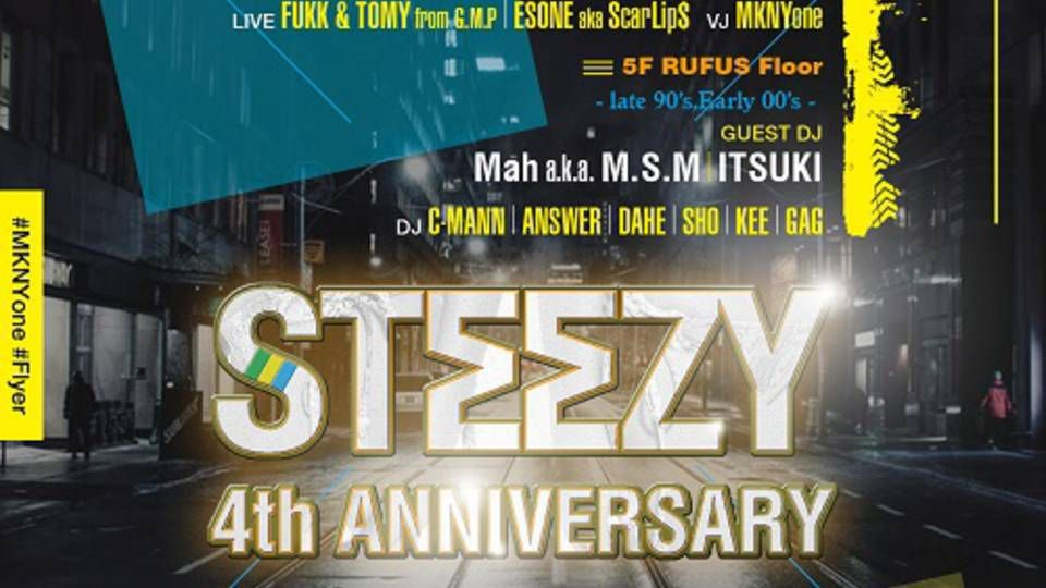 Steezy 4th Anniversary