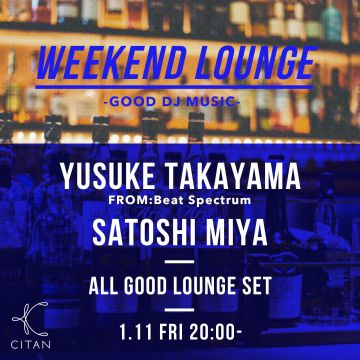 WEEKEND LOUNGE DJs