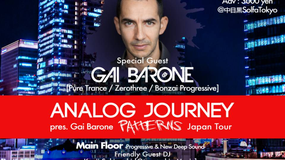 Analog Jorney pres. Gai Barone Patterns Japan Tour