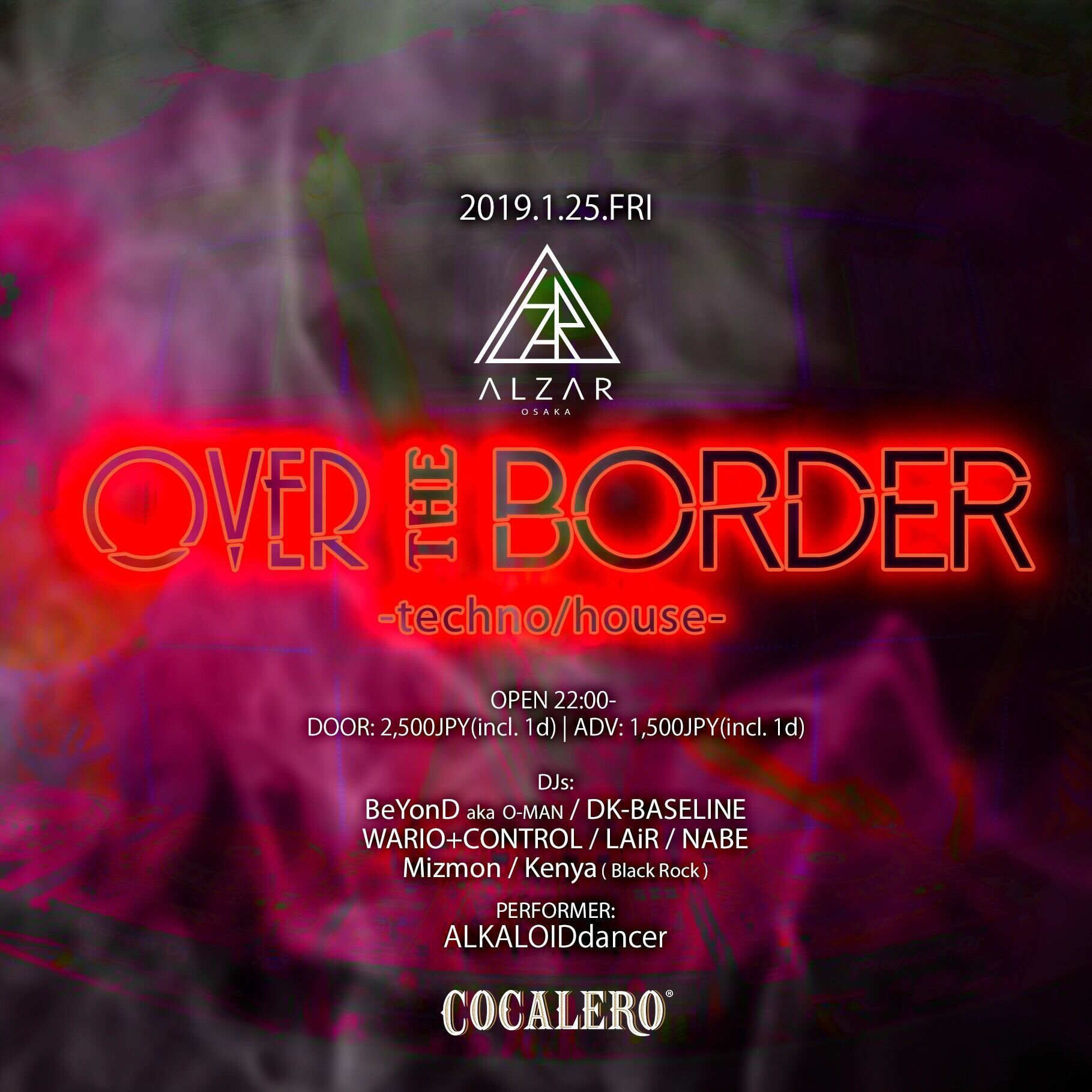 over the border TECHNO&HOUSE party