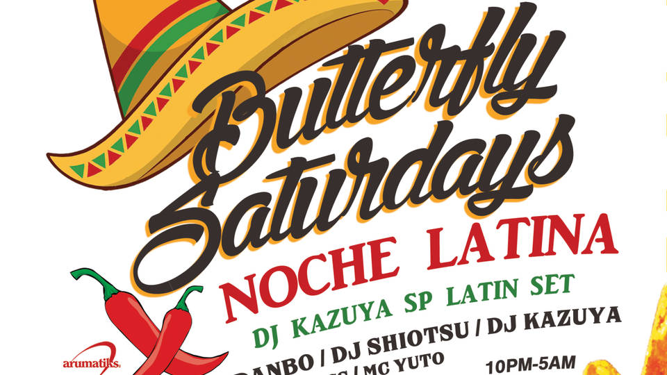 BUTTERFLY SATURDAYS x NOCHE Latina