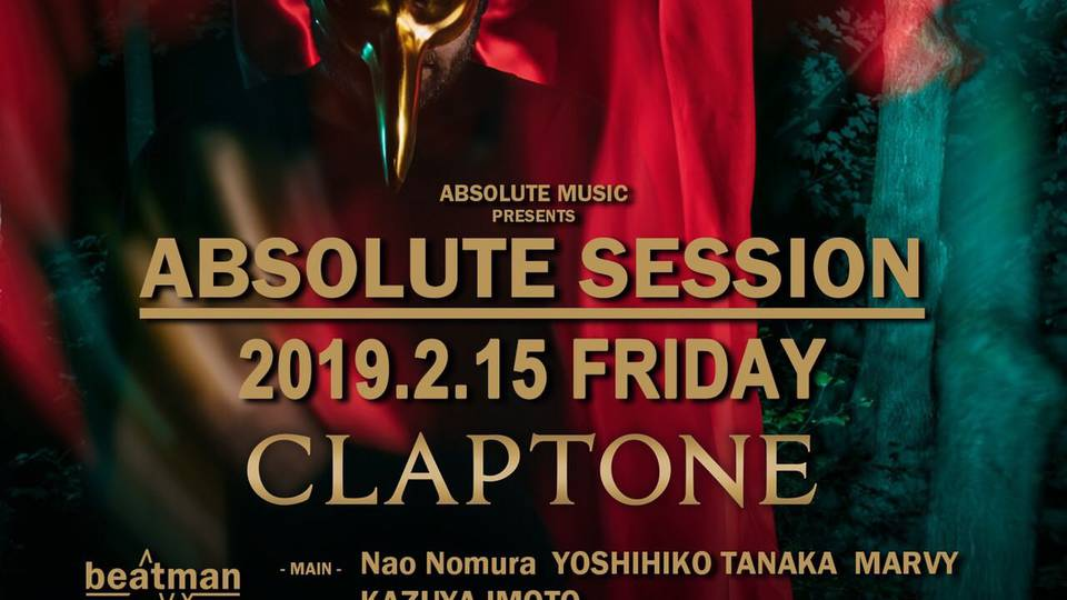 - Absolute Music Presents - ABSOLUTE SESSION with Claptone